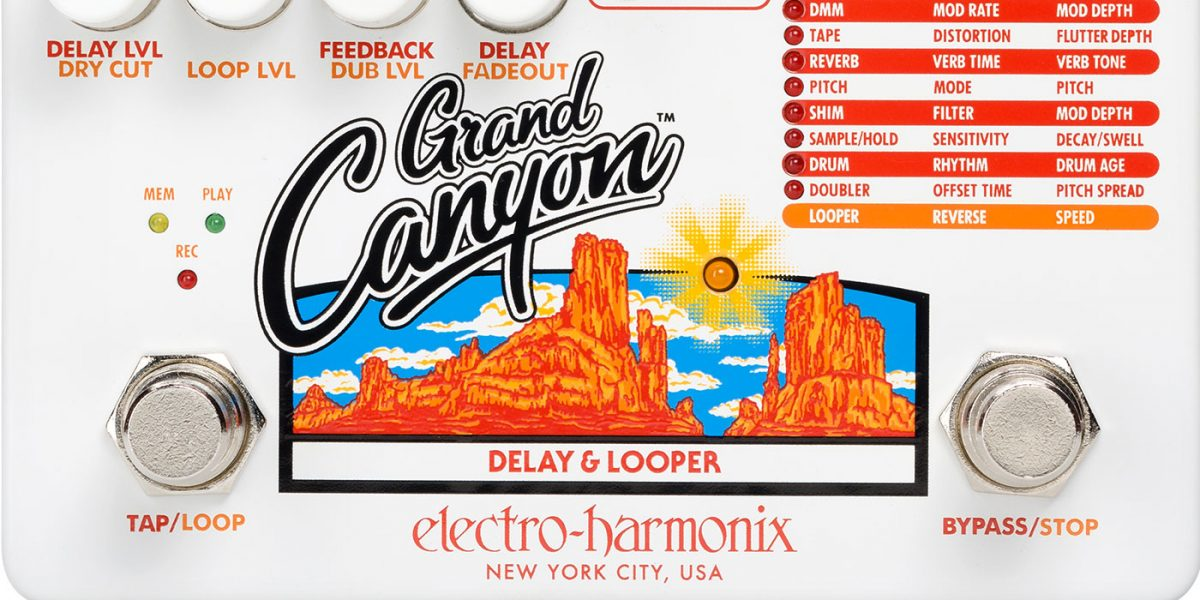 Electro-Harmonix Grand Canyon