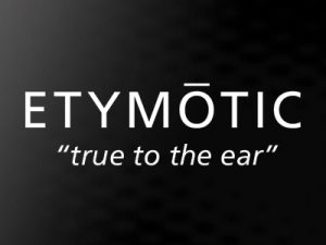 Etymotic - True to the Ear
